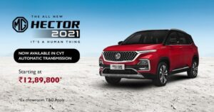 MG Hector 2021 comes with CVT